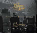 Mistress Of The Dead / Quercus - SplitCD - Dying Alone - Plorat Et Devorat (CD) Digisleeve