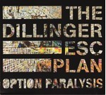 The Dillinger Escape Plan - Option Paralysis (CD) Digipak