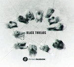 Dying Passion - Black Threads (CD) Digipak