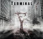 Terminal - Tree Of Lie (CD) Digipak