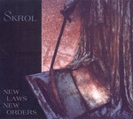 Skrol - New Laws / New Orders (CD) Digipak