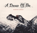 A Dream Of Poe - An Infinity Emerged (CD) Digipak