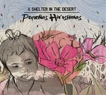 A Shelter In The Desert - Pequenas Hiroshimas (CD) Digipak