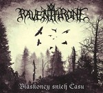 Raven Throne - Biaskoncy Snieh Času / Niazhasnaje (CD) Digipak