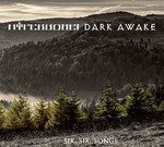Dark Awake / Hyperborei - Six, Six, Songs (CD) Digipak