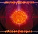 Arcane Voidsplitter - Voice Of The Stars (CD) Digipak