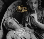 Mistress Of The Dead - The River Of Quietest Death (CD) Digisleeve