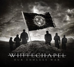 Whitechapel - Our Endless War (CD) Digipak