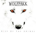 Wolfpakk - Rise Of The Animal (CD) Digipak