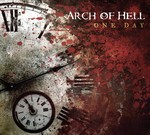 Arch Of Hell - One Day (CD) Digipak
