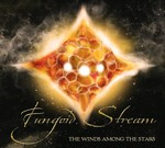 Fungoid Stream - The Winds Among The Stars (CD) Digipak