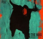 The Mass - Perfect Picture Of Wisdom & Boldness (CD) Digipak
