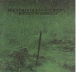 The Human Quena Orchestra - Politics Of The Irredeemable (CD) Digisleeve