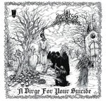 Mirthless - A Dirge For Your Suicide (CD) Digipak