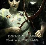 Purefilth / Dehydrated / Grace Disgraced / Redrum - SplitCD (CD)