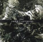Nadja - Corrasion (CD)