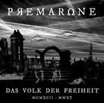 Premarone - Das Volk Der Freiheit (CD)