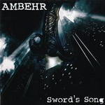Ambehr - Sword's Song (CD)