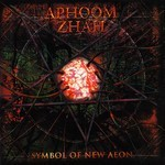 Aphoom Zhah - Symbol Of New Aeon (CD)