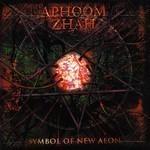 Aphoom Zhah - Symbol Of New Aeon (CD)