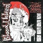 Blood I Bleed - High Octane Thrash (CD)