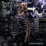 Brief Respite - Uneveness (CD)