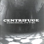 Centrifuge - Desolate (CD)