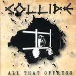 Collide - All That Oppress (CD)