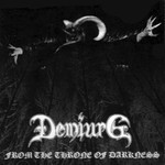 Demiurg - From The Throne Of Darkness (CD)