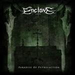 Enclave - Paradise Of Putrefaction (CD)
