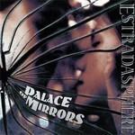 Estradasphere - Palace Of Mirrors (CD) Digipak
