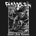 Eternal Sin - Christ's False Torments (CD)