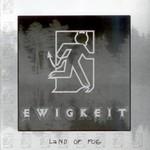 Ewigkeit - Land Of Fog (CD)