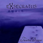 Exsecratus - Tainted Dreams (CD)