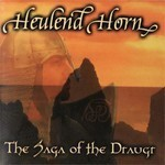 Heulend Horn - The Saga Of The Draugr (CD)