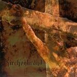 Kirchenbrand - Abgrunde (CD)