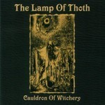 The Lamp Of Thoth - Cauldron Of Witchery E.P. (MCD)