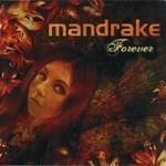 Mandrake - Forever (CD)