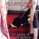 Massemord - 12 Years Of Mass Murders (CD)