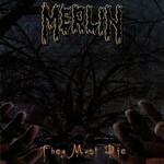 Merlin - They Must Die (CD)
