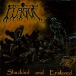 The New Plague - Shackled And Enslaved (CD)