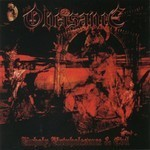 Obeisance - Unholy, Unwholesome and Evil (CD)