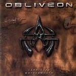Obliveon - Carnivore Mothermouth (CD)