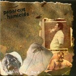 Papercut Homicide - From Filth Comes Grace (CD)