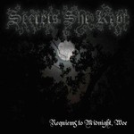 Secrets She Kept - Requiems to Midnight, Woe (CD)