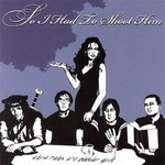 So I Had To Shoot Him - Alpha Males And Popular Girls (CD)