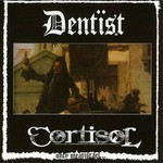 Cortisol / Dentist - SplitCD - Only Meat Israel (CD)