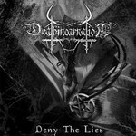 Deathincarnation - Deny The Lies (CD)