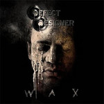 Defect Designer - Wax (CD)