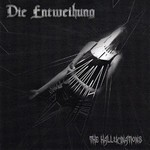 Die Entweihung - The Hallucinations (CD)